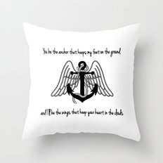You Be My Anchor, I'll Be Your Wings. Throw Pillow