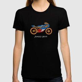 jamais peur T-shirt