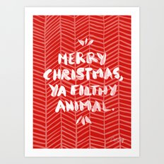 Merry Christmas, Ya Filthy Animal – Red Art Print