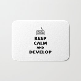 Keep calm and develop Bath Mat