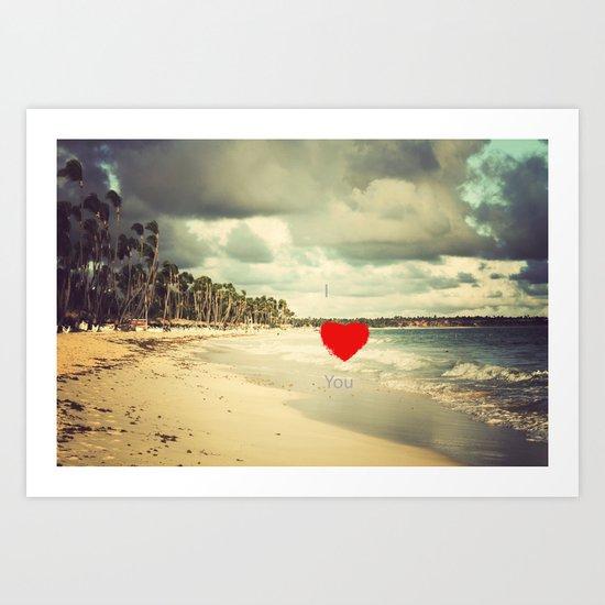 I ♥ You Art Print