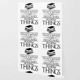 I Read and I Know Things Gift for Book Lovers Wallpaper
