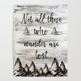 Not All Those Who Wander Are Lost-Matterhorn Swiss Alps-Typography Poster