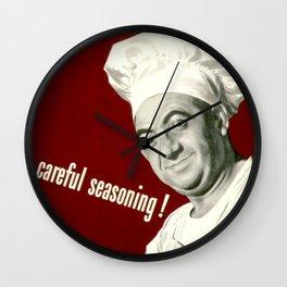 WANNA KNOW MY SECRET? CAREFUL SEASONING Wall Clock
