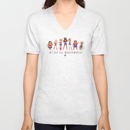 We Are All Wonderwomen! Unisex V-Neck
