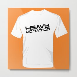 HEAVY ROTATION BLACK - OUTLINED Metal Print
