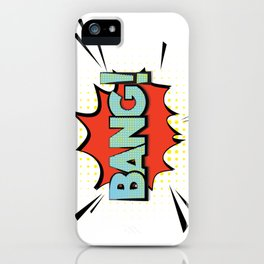 Bang! iPhone Case