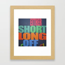 Six, actually Framed Art Print