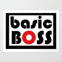 Basic Boss Art Print