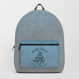 It's A Diver Thing Funny Octopus Scuba Dive Art Backpack