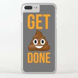 Get Shit Done Clear iPhone Case