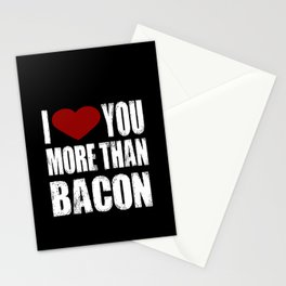 I Heart You More Than Bacon Stationery Cards