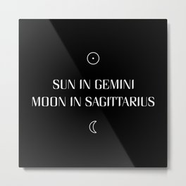 Gemini/Sagittarius Sun and Moon Signs Metal Print