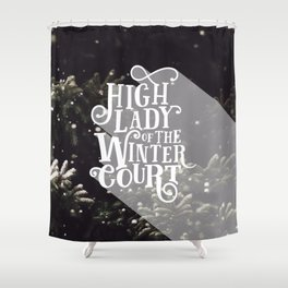 High Lady Winter Court - Snowing Shower Curtain