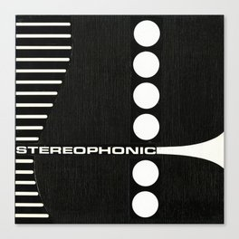 STEREOPHONIC Canvas Print