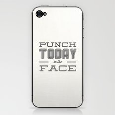Punch Today in the Face iPhone & iPod Skin