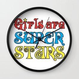 Girls are Super Stars Wall Clock