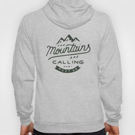 The Mountains Are Calling Hoody