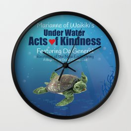 Under Water Acts of Kindness: Da General Wall Clock