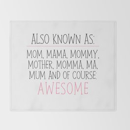 Awesome Mom Throw Blanket