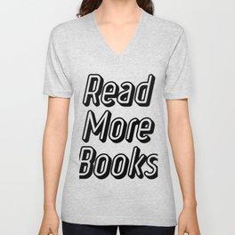 Reading Read More Books Teacher School Funny Gift Unisex V-Neck