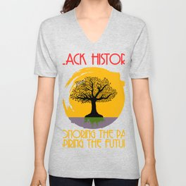 Black History Month Honoring The Past Inspiring The Future T-shirt Design Respect Garment Apparel Unisex V-Neck