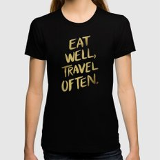 Eat Well Travel Often on Gold Black Womens Fitted Tee LARGE