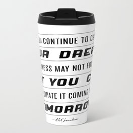 Tomorrow's Chase Travel Mug