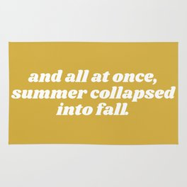 summer collapsed into fall Rug