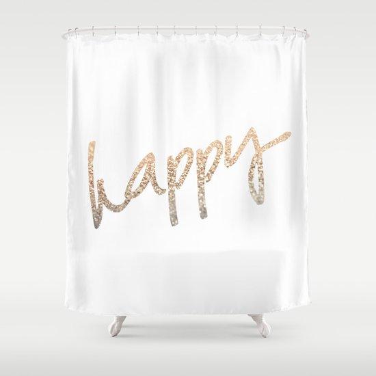 GOLD HAPPY Shower Curtain By Monika Strigel