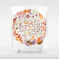 camus Shower Curtains featuring Autumn is a Second Spring by Stephanie Fizer Coleman