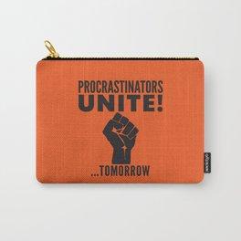Procrastinators Unite Tomorrow (Orange) Carry-All Pouch