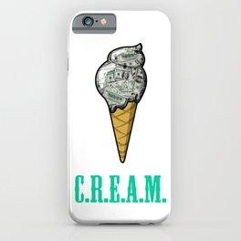 Ice C.R.E.A.M. iPhone Case