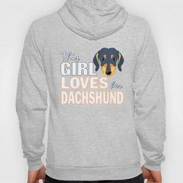This Girl Loves Her Dachshund Hoody