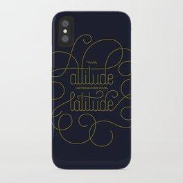 Your Attitude Determines Your Latitude iPhone Case