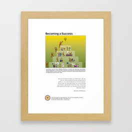 Becoming a Success Framed Art Print