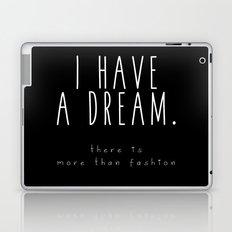 I HAVE A DREAM - fashion - black Laptop & iPad Skin