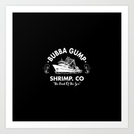 Bubba Gump Shrimp Art Print