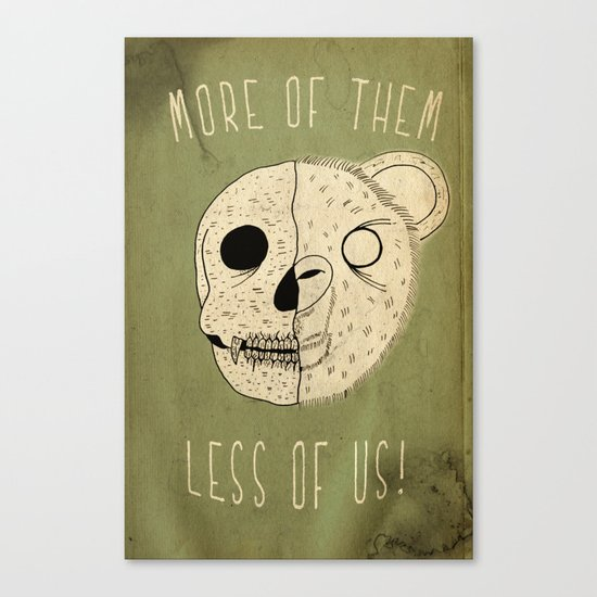 MORE OF THEM LESS OF US Canvas Print