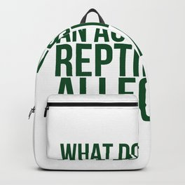 What Do You Call An Accusatory Reptile An Allegator Backpack