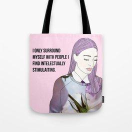 Intelectually stimulating  Tote Bag