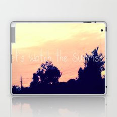 Let's Watch the Sunrise Laptop & iPad Skin