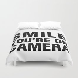 smile you're on camera Duvet Cover