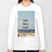 faith Long Sleeve T-shirts featuring Faith by KimberosePhotography