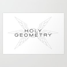 HOLY GEOMETRY Art Print