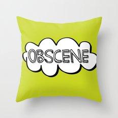 Obscene Throw Pillow