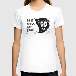 He is Not a Tame Lion T-shirt