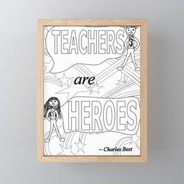 Teachers are Heroes Framed Mini Art Print