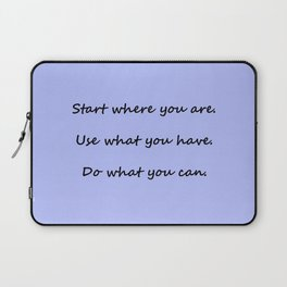 Start where you are - Arthur Ashe - periwinkle script Laptop Sleeve