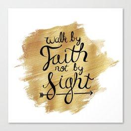Walk By Faith Hand-lettering Canvas Print